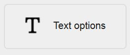 picture of the Text options icon