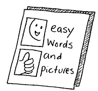 A picture of an easy read document used by people with Learning Difficulties