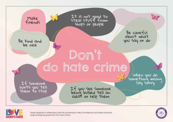 Multi coloured poster saying Don't Do Hate Crime, Make Friends and Be Kind and Nice